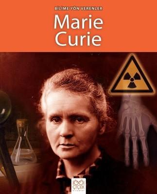 Bilime Yön Verenler-Marie Curie