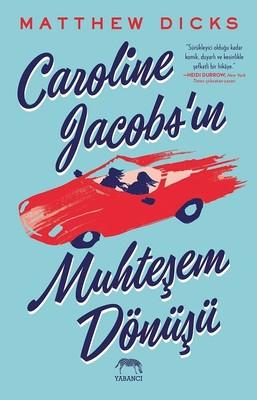 Caroline Jacobs'un Muhteşem Dönüşü