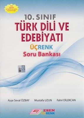 10. Sınıf Türk Dili ve Edebiyatı Üçrenk Soru Bankası