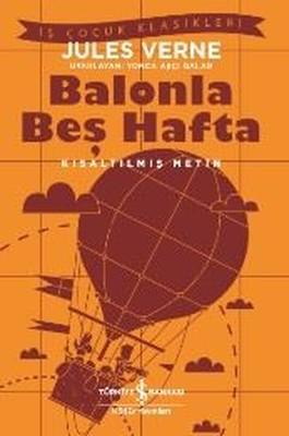 Balonla Beş Hafta-Kısaltılmış Metin