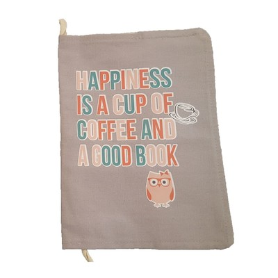Pix-Kitap Kılıfı Happiness Is A  Cup Of Coffee And A Good Book Gri