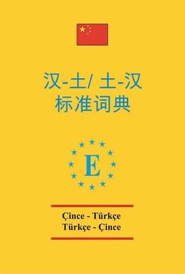 Çince-Türkçe ve Türkçe-Çince Standart Sözlük PVC