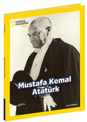 National Geographic Kids-Mustafa Kemal Atatürk