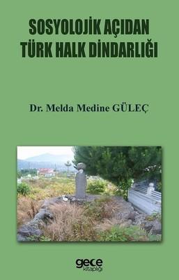 Sosyolojik Açıdan Türk Halk Dindarlığı