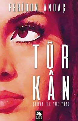 Türkan Şoray ile Yüz Yüze