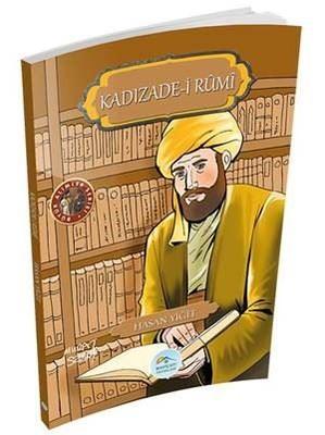 Kadızade-i Rumi-Büyük Alimler Serisi