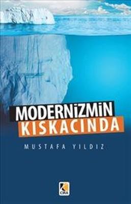 Modernizmin Kıskacında