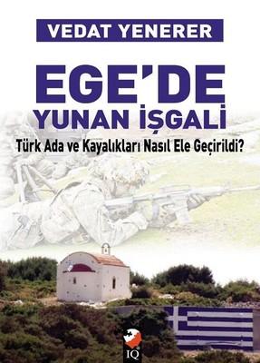 Ege'de Yunan İşgali