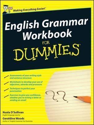 English Grammar Workbook For Dummies UK Edition