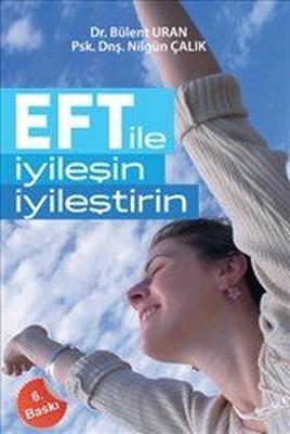 EFT İle İyileşin İyileştirin