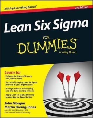 Lean Six Sigma For Dummies, 3rd Edition