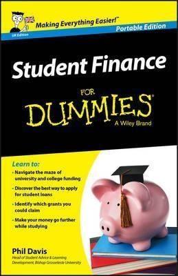 Student Finance For Dummies - UK UK Edition