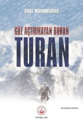 Göz Açtırmayan Boran-Turan