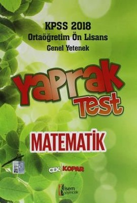 KPSS 2018 Ortaöğretim Ön Lisans Matematik Çek Kopar Yaprak Test