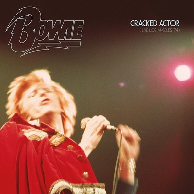 Cracked Actor (Live Los Angeles 1974)
