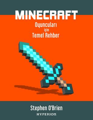 Minecraft Oyuncuları İçin Temel Rehber