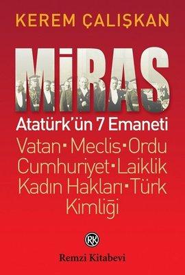 Miras-Atatürk'ün 7 Emaneti