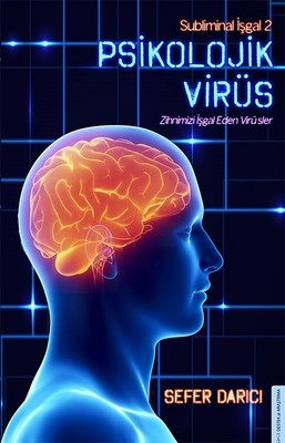 Psikolojik Virüs-Subliminal İşgal 2
