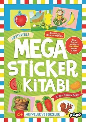 Meyveler ve Sebzeler-Mega Sticker Kitabı