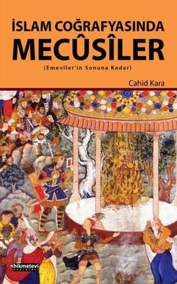 İslam Coğrafyasında Mecusiler
