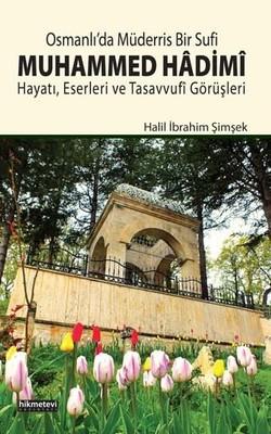 Osmanlı'da Müderris Bir Sufi Muhammed Hadimî