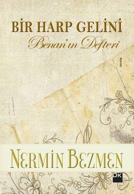 Bir Harp Gelini-Benan'ın Defteri