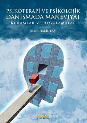 Psikoterapi ve Psikolojik Danışmada Maneviyat