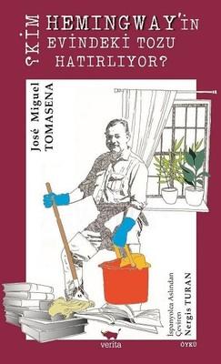 Kim Hemingway'in Evindeki Tozu Hatırlıyor?