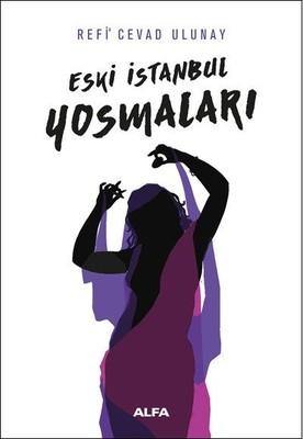 Eski İstanbul Yosmaları