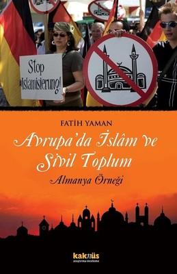 Avrupa'da İslam ve Sivil Toplum Almanya Örneği
