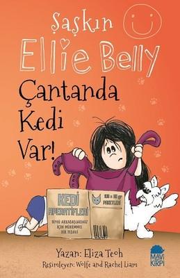 Çantanda Kedi Var-Şaşkın Ellie Belly