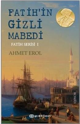 Fatih'in Gizli Mabedi-Fatih Serisi 1