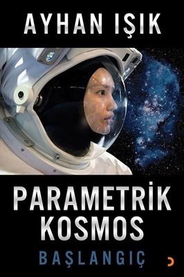 Parametrik Kosmos-Başlangıç