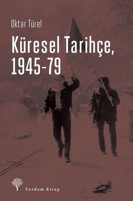 Küresel Tarihçe, 1945-79