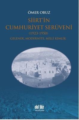Siirt'in Cumhuriyet Serüveni-1923-1950