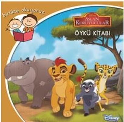 Aslan Koruyucular-Disney Birlikte Okuyoruz
