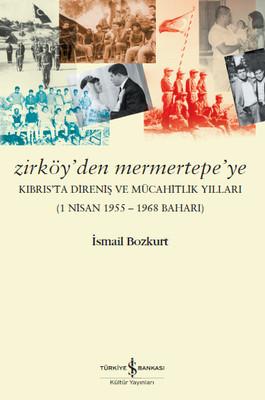 Zirköy'den Mermertepe'ye