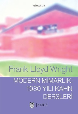 Modern Mimarlık-1930 Yılı Kahn Dersleri