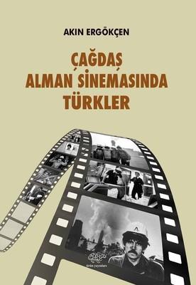 Çağdaş Alman Sinemasında Türkler