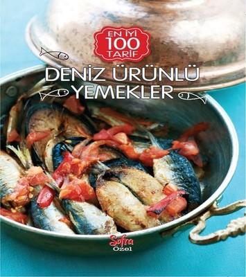 Sofra Özel En İyi 100 Tarif-Deniz Ürünlü Yemekler