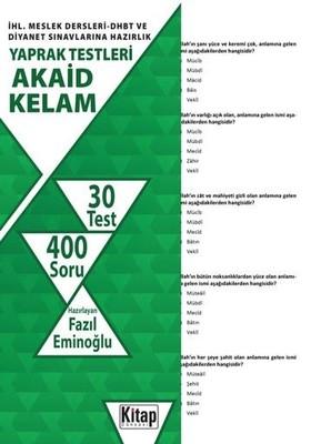 Akaid Kelam-İHL.Meslek Dersleri DHBT ve Diyanet Sınavlarına Hazırlık Yaprak Testleri