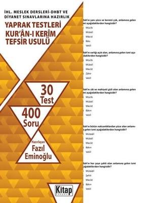 Kur'an-ı Kerim Tefsir Usulü-İHL.Meslek Dersleri DHBT ve Diyanet Sınavlarına Hazırlık Yaprak Testleri