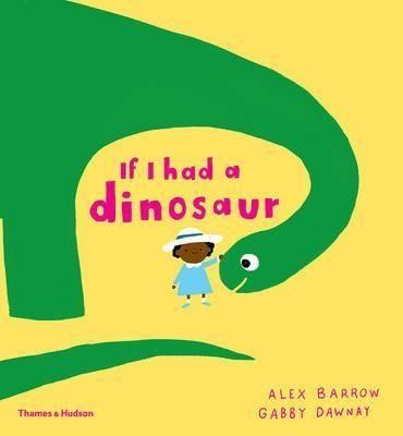If I Had A Ainosaur