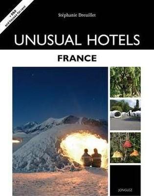 Unusual Hotels - France (Jonglez Guides)