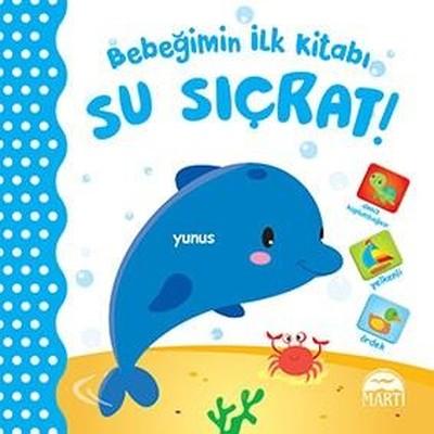 Bebeğimin İlk Kitabı-Su Sıçrat!