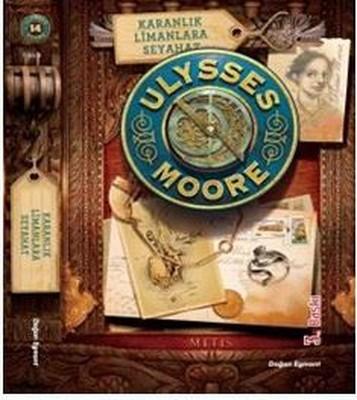 Ulysses Moore 14-Karanlık Limanlara Seyahat