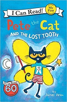 Pete the Cat and the Lost Tooth (My First I Can Read)