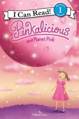 Pinkalicious and Planet Pink (I Can Read Level 1)