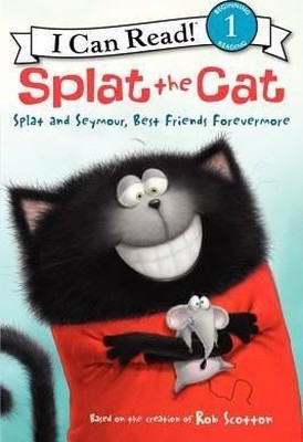 Splat the Cat: Splat and Seymour, Best Friends Forevermore (I Can Read Level 1)
