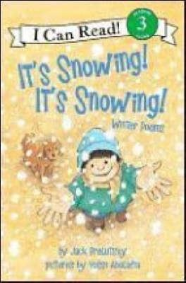 It's Snowing! It's Snowing!: Winter Poems (I Can Read Level 3)